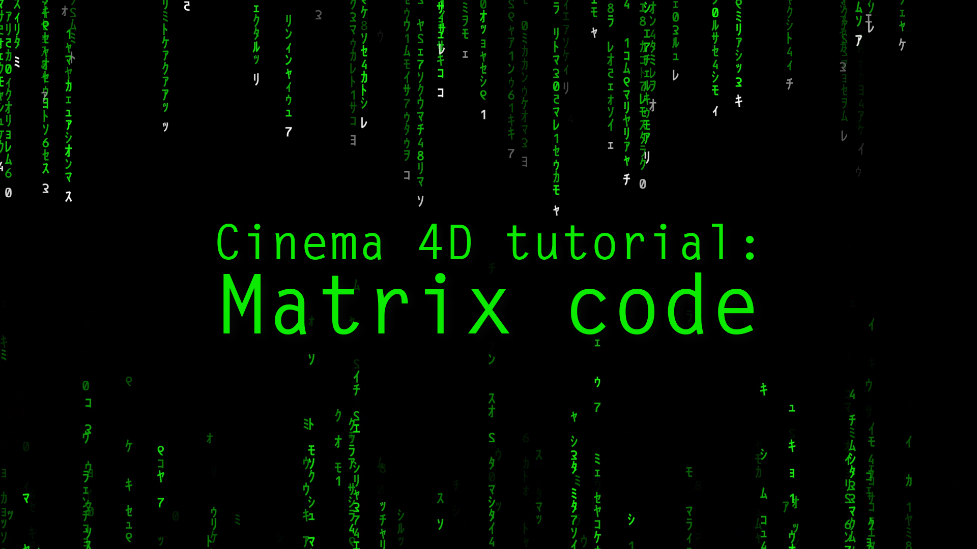 Cinema 4D tutorial: Matrix Code